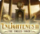 Enlightenus II: The Timeless Tower igra