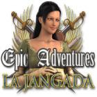 Epic Adventures: La Jangada igra