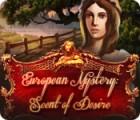 European Mystery: Scent of Desire igra