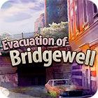 Evacuation Of Bridgewell igra