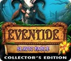Eventide: Slavic Fable. Collector's Edition igra