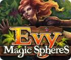 Evy: Magic Spheres igra