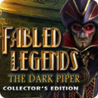 Fabled Legends: The Dark Piper Collector's Edition igra