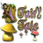 A Fairy Tale igra