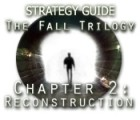 The Fall Trilogy Chapter 2: Reconstruction Strategy Guide igra