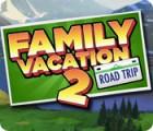 Family Vacation 2: Road Trip igra