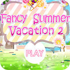 Fancy Summer Vacation igra