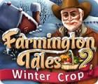 Farmington Tales 2: Winter Crop igra