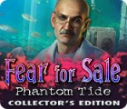 Fear for Sale: Phantom Tide Collector's Edition igra