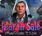 Fear For Sale: Phantom Tide igra