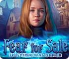 Fear for Sale: The Dusk Wanderer igra