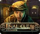Final Cut: Encore igra