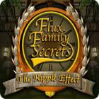 Flux Family Secrets: The Ripple Effect igra