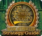 Flux Family Secrets: The Book of Oracles Strategy Guide igra