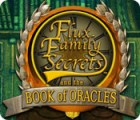 Flux Family Secrets: The Book of Oracles igra