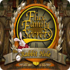 Flux Family Secrets - The Rabbit Hole igra
