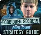 Forbidden Secrets: Alien Town Strategy Guide igra