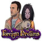 Foreign Dreams igra