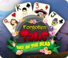 Forgotten Tales: Day of the Dead igra