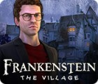 Frankenstein: The Village igra
