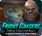 Fright Chasers: Thrills, Chills and Kills Collector's Edition igra
