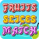 Fruit Slices Match igra