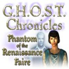 G.H.O.S.T Chronicles: Phantom of the Renaissance Faire igra