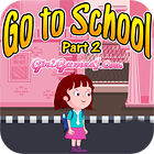 Go To School Part 2 igra