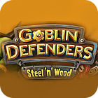 Goblin Defenders: Battles of Steel 'n' Wood igra