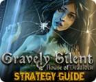 Gravely Silent: House of Deadlock Strategy Guide igra