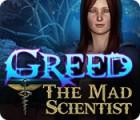 Greed: The Mad Scientist igra