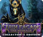 Grim Facade: The Message Collector's Edition igra