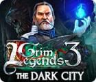 Grim Legends 3: The Dark City igra