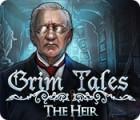Grim Tales: The Heir igra