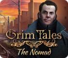Grim Tales: The Nomad igra
