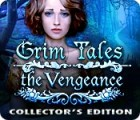 Grim Tales: The Vengeance Collector's Edition igra