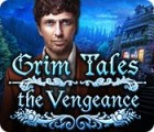 Grim Tales: The Vengeance igra