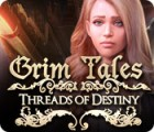 Grim Tales: Threads of Destiny igra
