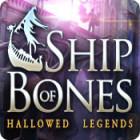 Hallowed Legends: Ship of Bones igra