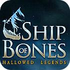 Hallowed Legends: Ship of Bones Collector's Edition igra