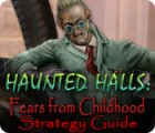 Haunted Halls: Fears from Childhood Strategy Guide igra