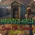 Haunted Halls: Green Hills Sanitarium igra
