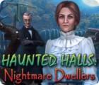 Haunted Halls: Nightmare Dwellers igra