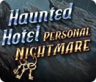 Haunted Hotel: Personal Nightmare igra