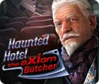 Haunted Hotel: The Axiom Butcher igra