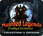 Haunted Legends: Faulty Creatures Collector's Edition igra