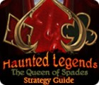 Haunted Legends: The Queen of Spades Strategy Guide igra