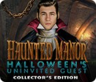 Haunted Manor: Halloween's Uninvited Guest Collector's Edition igra