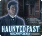 Haunted Past: Realm of Ghosts igra