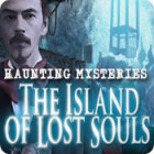Haunting Mysteries: The Island of Lost Souls igra